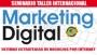 SEMINARIO TALLER INTERNACIONAL MARKETING DIGITAL ULTIMAS ESTRATEGIAS DE NEGOCIOS POR INTERNET
